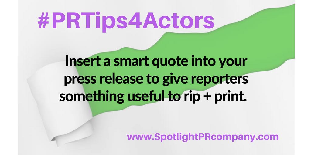 #PRTips4Actors - quotes