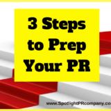 3 Steps to Prep Your PR