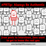 #PRTip: Always Be Authentic