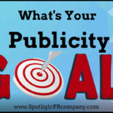 What's Your Publicity GOAL?