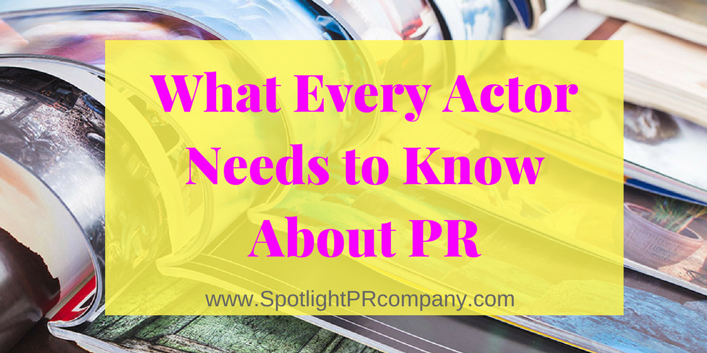 What Every Actor Needs to Know About PR TWT