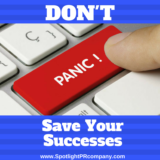 Don't Panic: Save Your Successes
